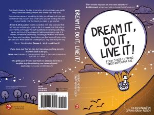 Dream It! Do It! Live It!